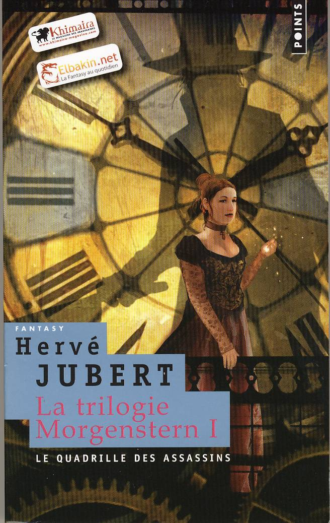 Quadrille des assassins - trilogie Morgenstern - Hervé Jubert
