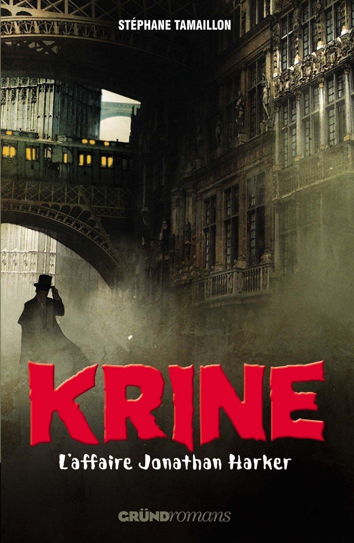 L'affaire Jonathan Harker - Stéphane Tamaillon - Krine