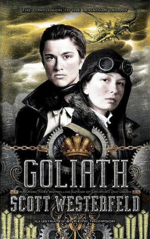 Leviathan T3. Goliath - Scott Westerfeld