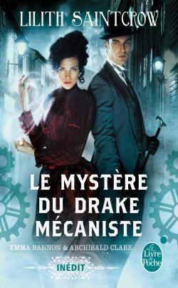 Mystère du drake mécaniste - Lillith Saintcrow
