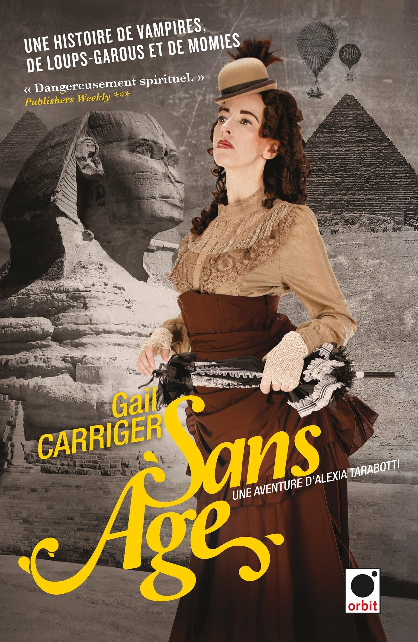 Sans Âge - Gail Carriger